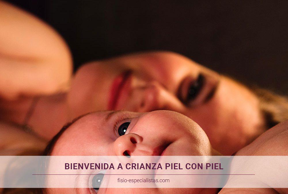 Bienvenida a Crianza Piel con Piel