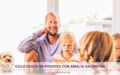 Ciclo Educa en Positivo con Amalia Sacristán