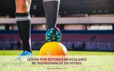 Rotura muscular de los isquiosurales en fútbol