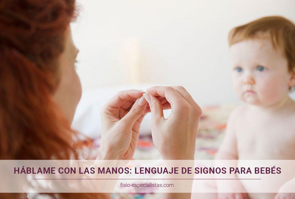 Háblame con las manos: lenguaje de signos para bebés